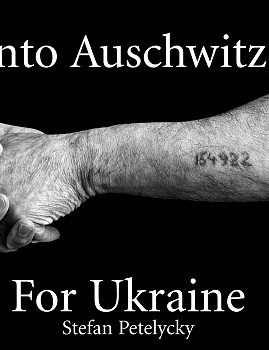 Into Auschwits, for Ukraine